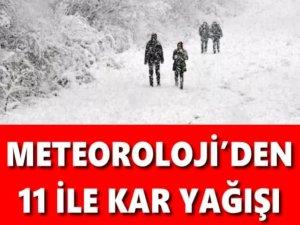 Meteoroloji Genel Müdürlüğü 11 ilde kar yağışı uyarısı yaptı