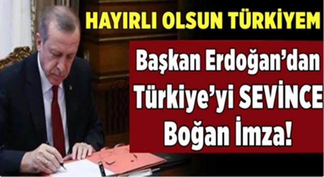 Başkan Erdoğan'dan Tüm Türkiye'yi Sevindi'ren o İmza