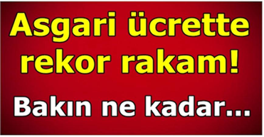 Asgari Ücrette Son Rakamlar..