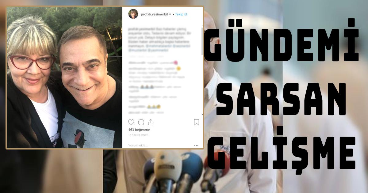 Hayatını Kaybettiği İddia Edilen Mehmet Ali Erbil'den Olay Olan Gelişme
