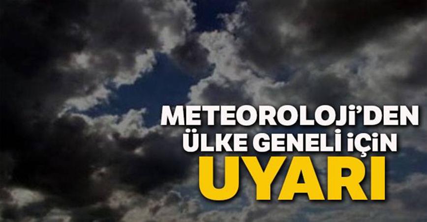 Meteoroloji'den ülke geneli için Açıklama