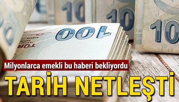 MİLYONLARCA EMEKLİNİN BEKLEDİĞİ HABER GELDİ!